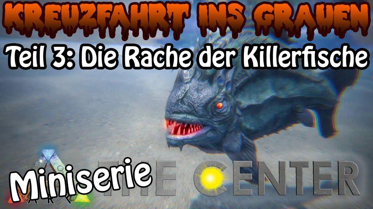 ARK:SE֍THE CENTER - Die Rache der Killerfische - Kreuzfahrt ins Grauen Teil 3