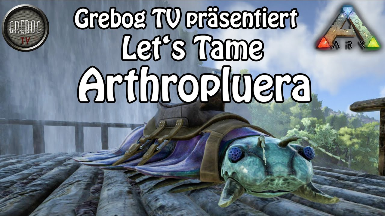 ARK SURVIVAL EVOLVED Let's Tame: Arthropluera Riesentausendfüßler [german]