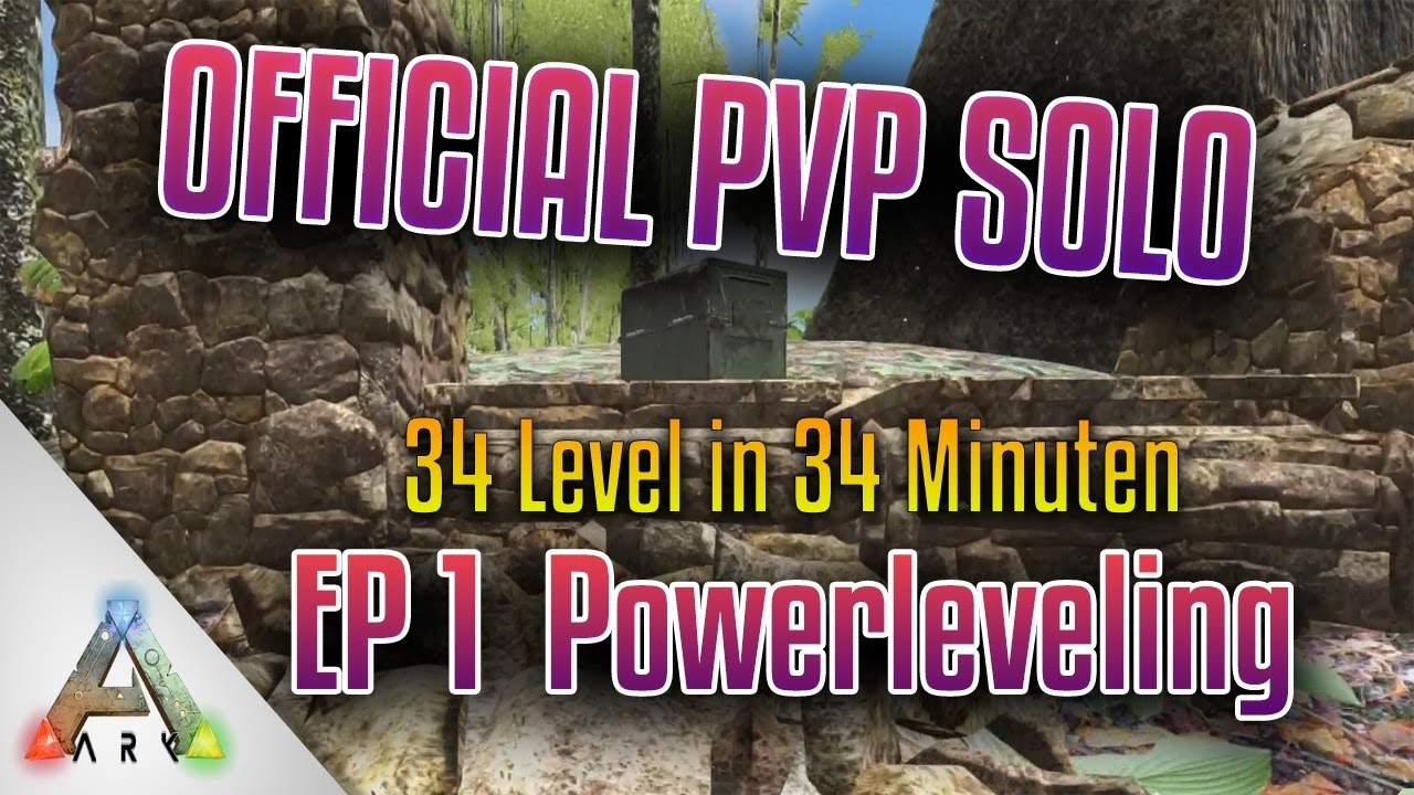 Neuer Char & Powerleveling | Official PvP Solo | Episode 1 | Ark Let's Play German
