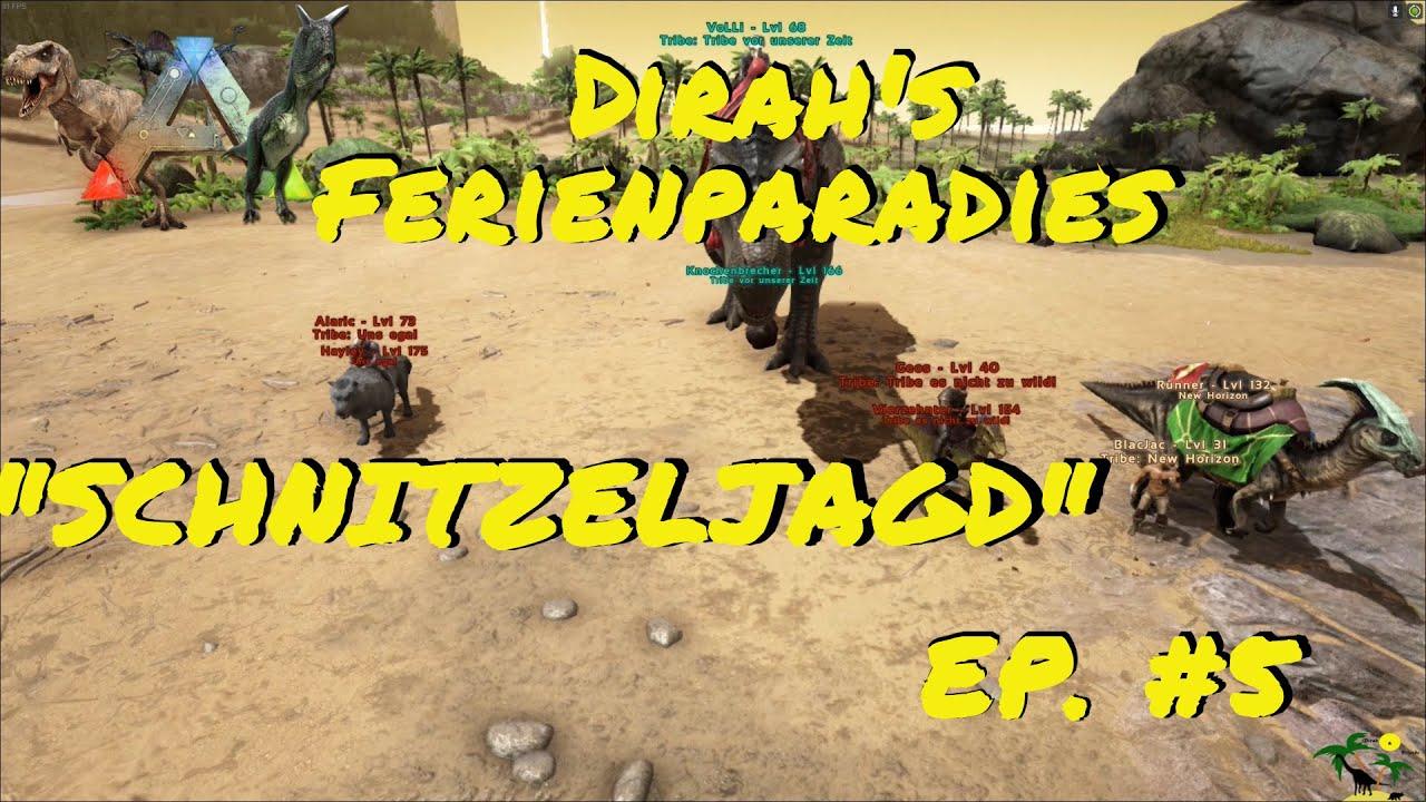 ARK: Survival Evolved Dirah's Ferienparadies Episode 5: Die Grosse Schnitzeljagd!