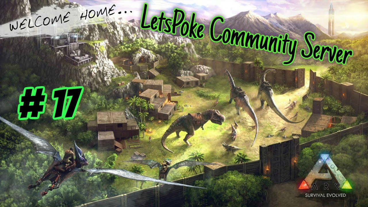 Ark Community Server #17 - Zeitraffer Baufolge | Let's Play Ark Survival Evolved Deutsch
