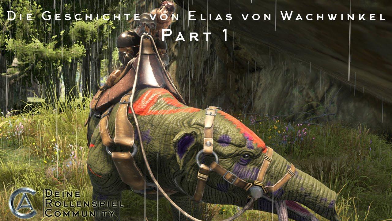 [ARK-RP] Die Geschichte von Elias von Wachwinkel - Part 1: Die Ankunft in der neuen Heimat