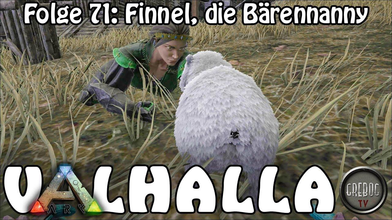 ARK SURVIVAL EVOLVED - VALHALLA Folge 71: Finnel, die Bärennanny