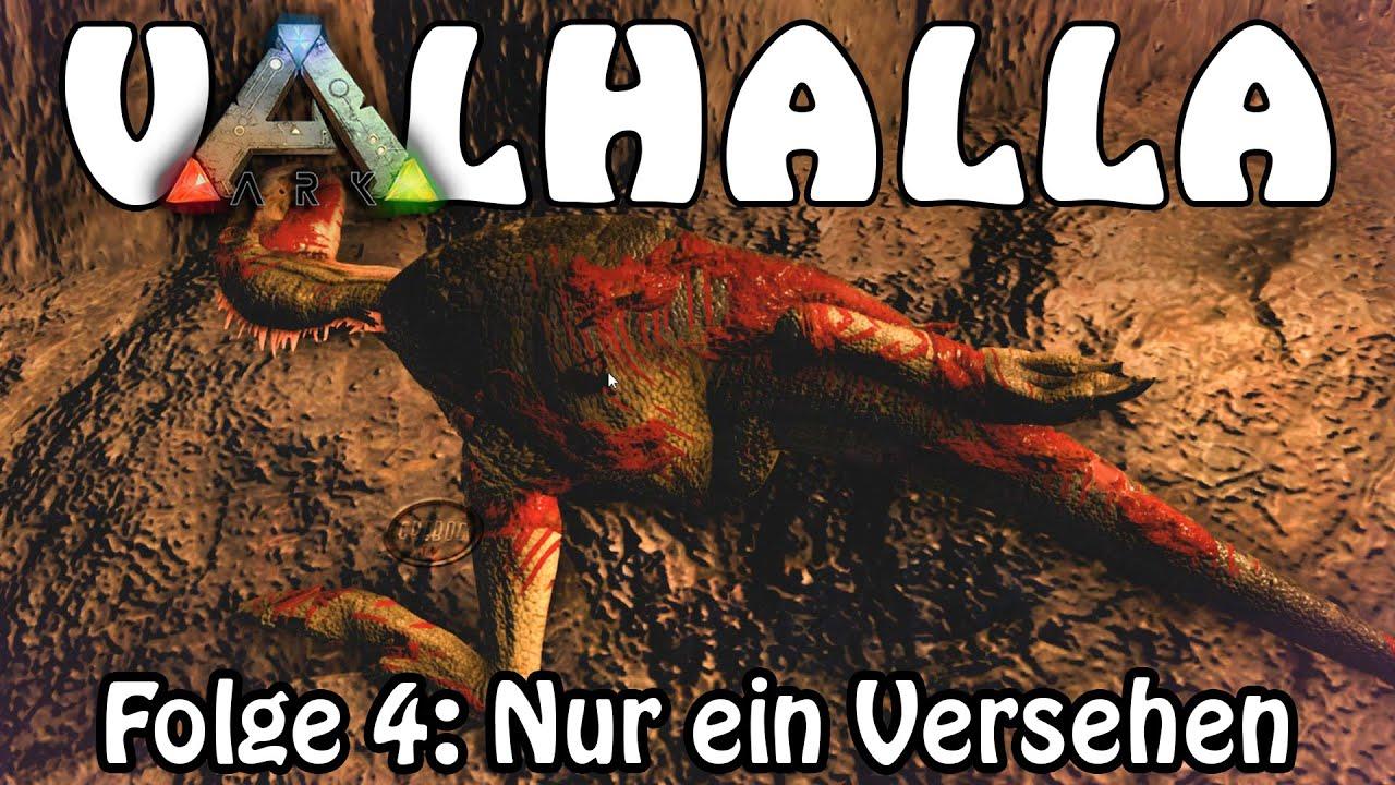 ARK SURVIVAL EVOLVED - VALHALLA - Folge 4: Nur ein Versehen