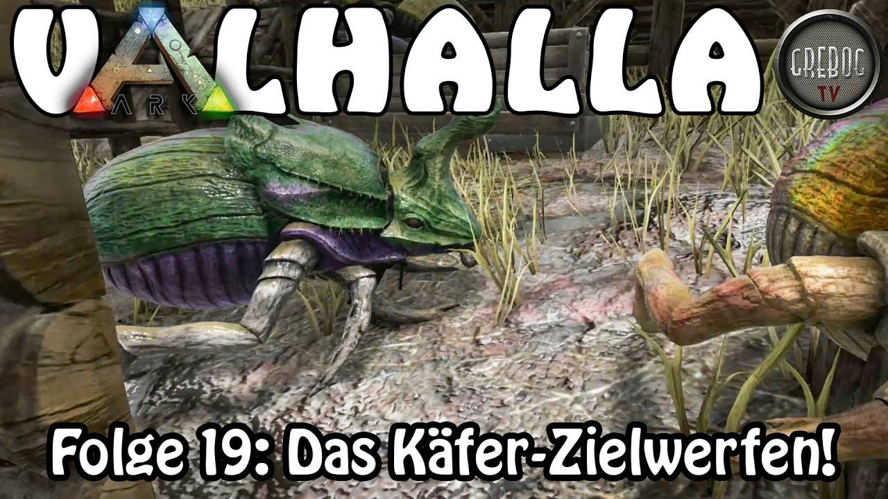 ARK SURVIVAL EVOLVED - VALHALLA - Folge 19: Das Käfer Zielwerfen