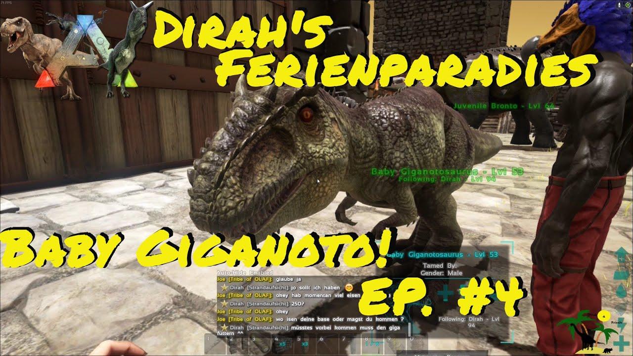 ARK: Survival Evolved Dirah's Ferienparadies Episode 4: Giganotosaurus-Baby ausgebrütet!