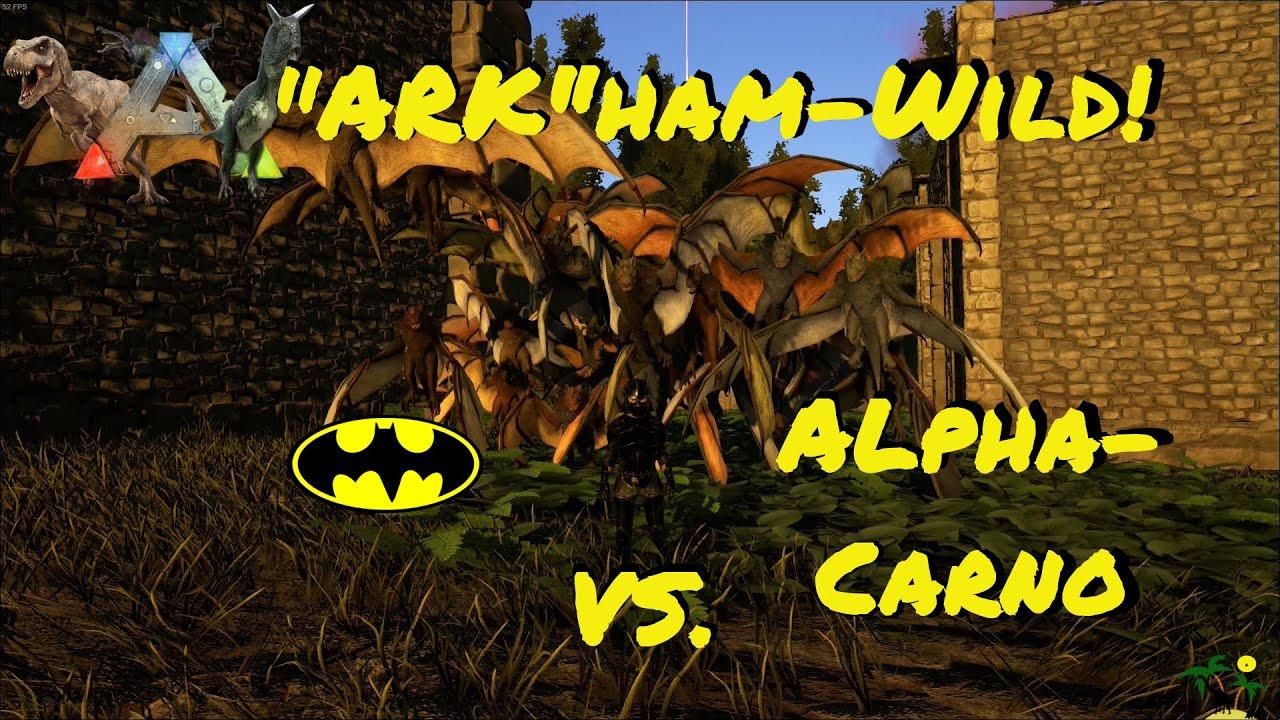 "ARK:Surivial Evolved ""ARK""ham-Wild! 40 Onychonycteris vs. Alpha Carno!"