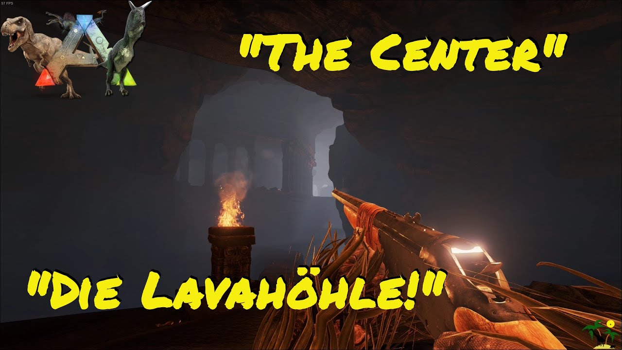 ARK:Survival Evolved Let's Mod! Dirahs Modparadies EP.1 The Center Map - Die Lavahöhle!