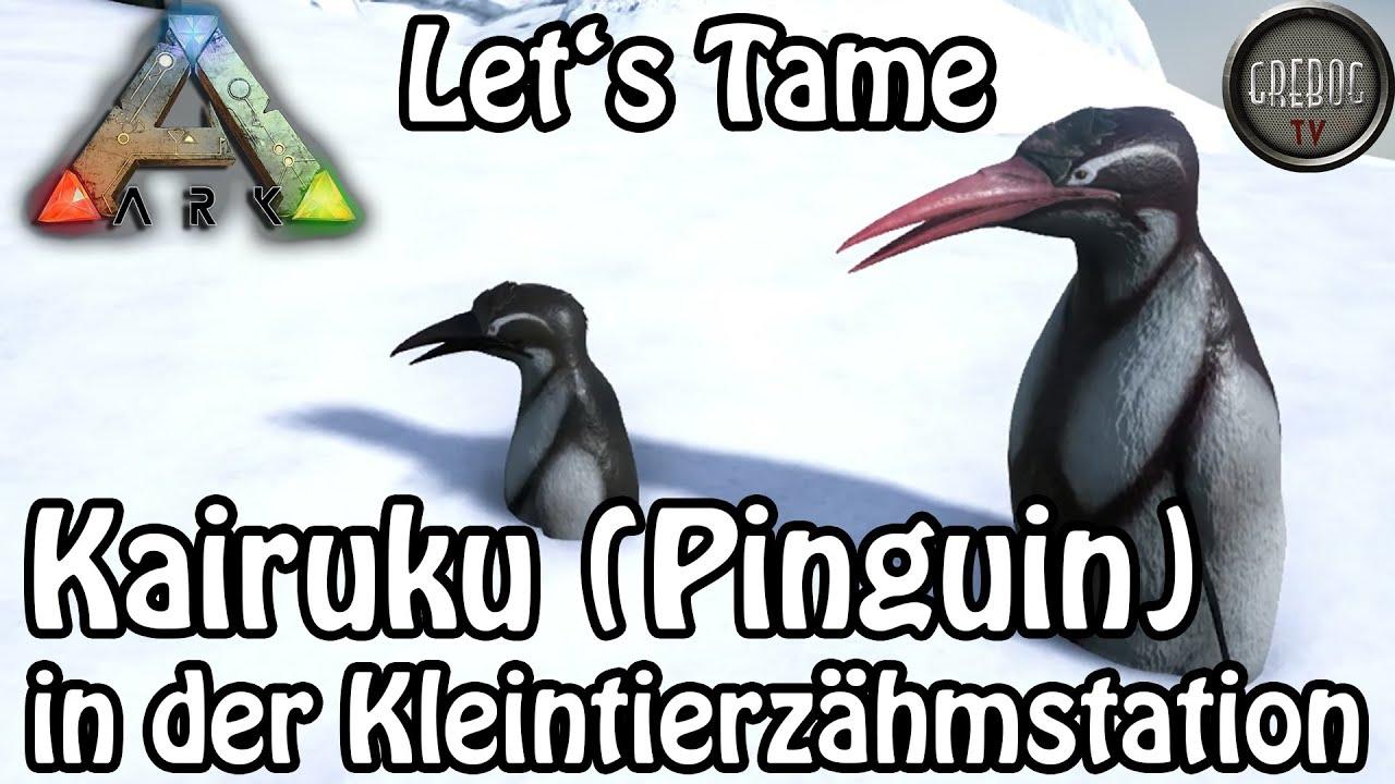 Ark: Survival Evolved - Let's Tame: Kairuku Pinguin