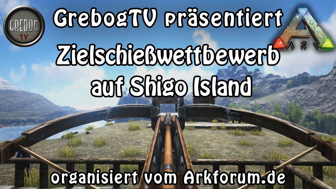 ARK SURVIVAL EVOLVED Zielschießwettbewerb auf Shigo Islands vom Arkforum