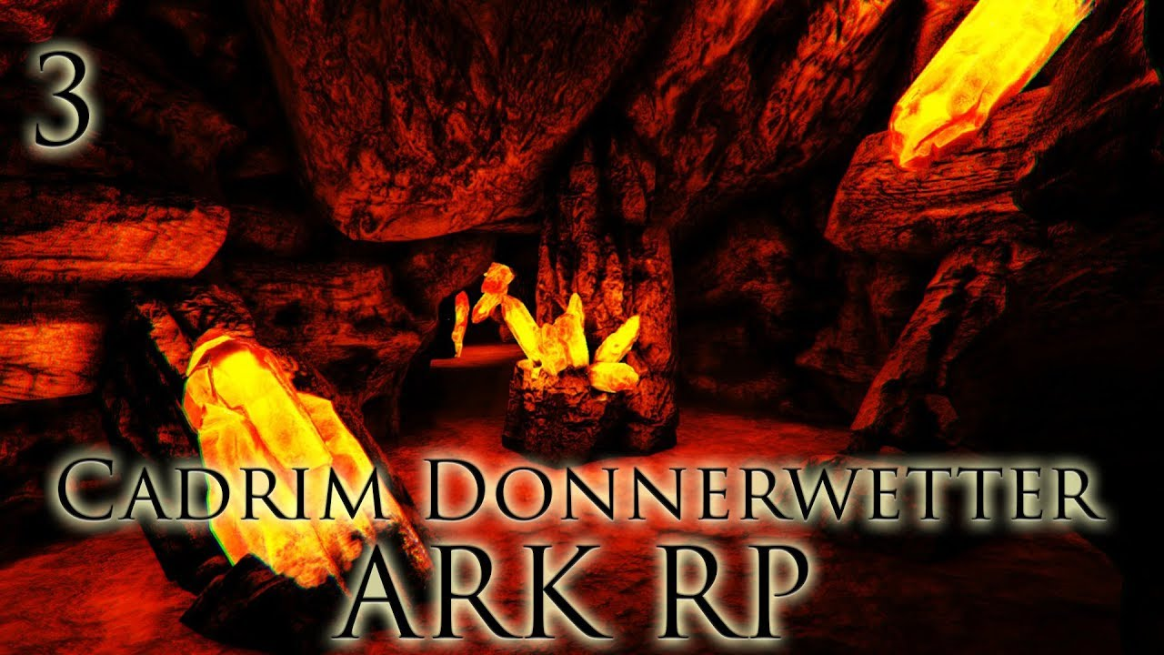 [ARK RP|DE] Cadrim Donnerwetter - Folge 3: Besuch im Stollen
