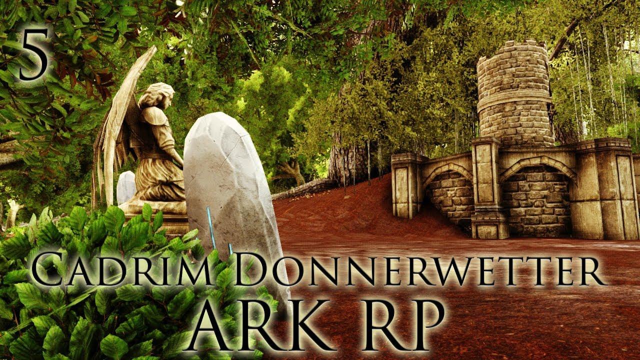 [ARK RP|DE] Cadrim Donnerwetter - Folge 5: Die Suchaktion