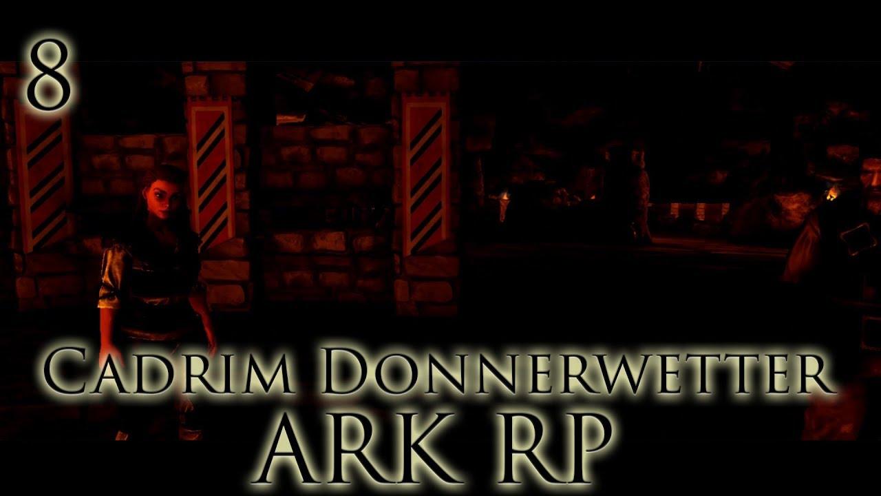 [ARK RP|DE] Cadrim Donnerwetter - Folge 8 - Wir haben sie  gefunden!