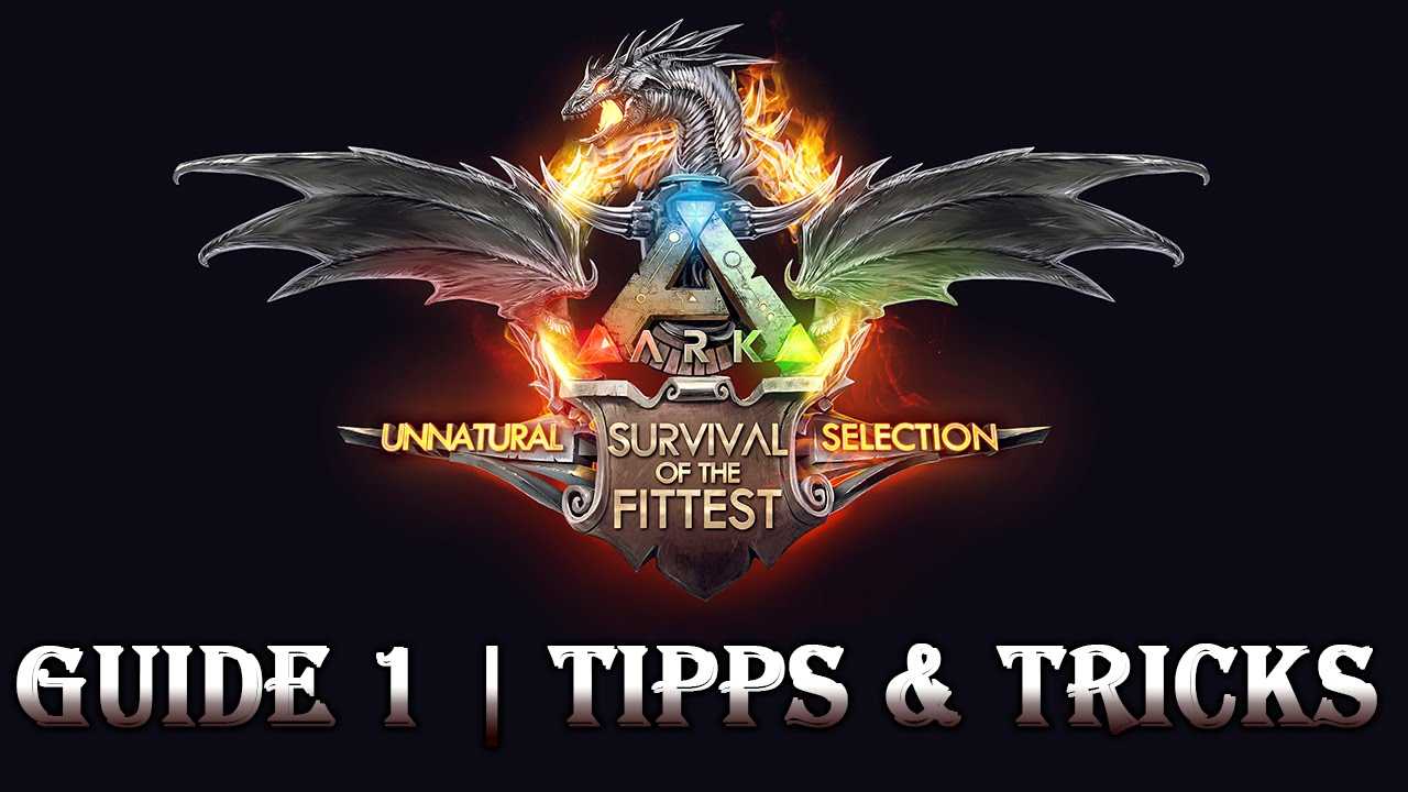 ARK: SURVIVAL OF THE FITTEST ★ Guide 1 | Anfänger Tipps & Tricks [Epic Graphic | Deutsch]