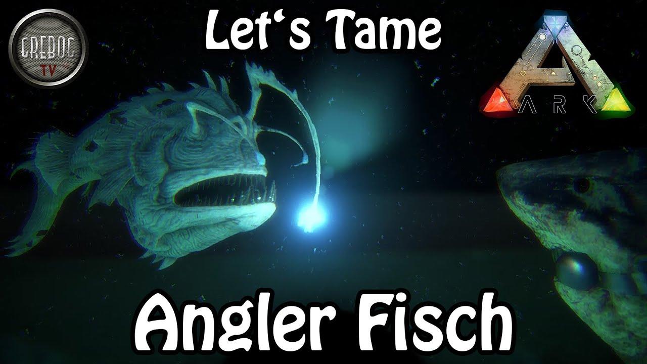 Ark: Survival Evolved - Let's Tame: Angler Fisch